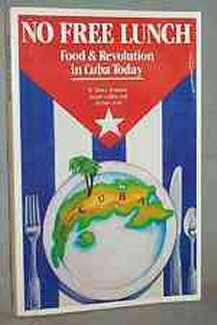 NO FREE LUNCH: Food Revolution Cuba